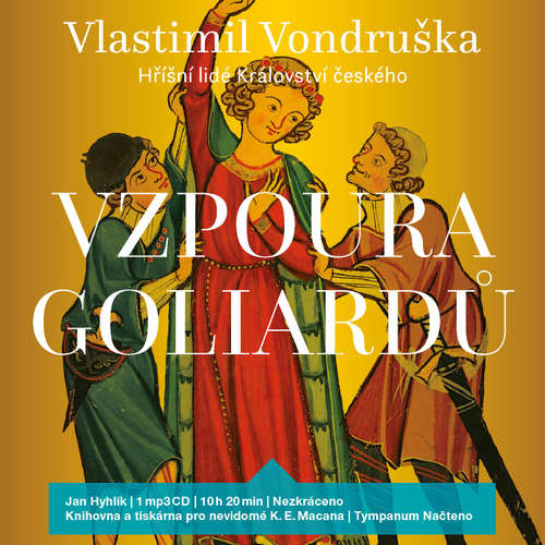 Audiokniha Vzpoura Goliardů - Vlastimil Vondruška - Jan Hyhlík