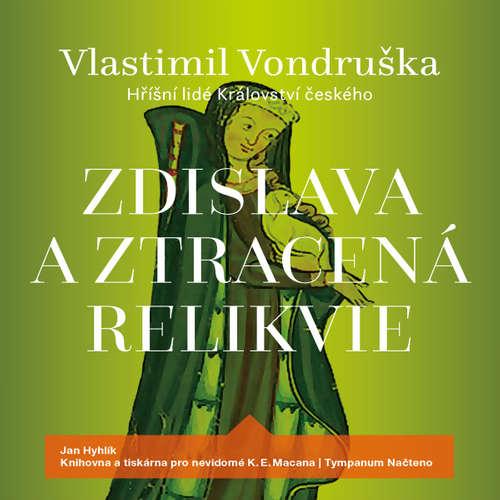 Audiokniha Zdislava a ztracená relikvie - Vlastimil Vondruška - Jan Hyhlík