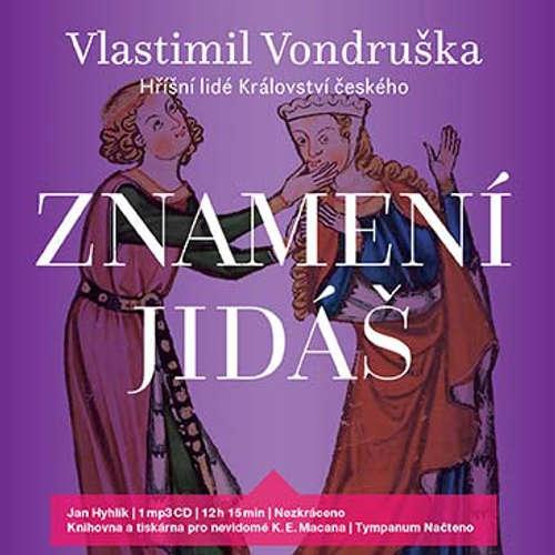 Audiokniha Znamení Jidáš - Vlastimil Vondruška - Jan Hyhlík