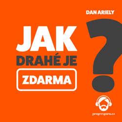 Audiokniha Jak drahé je zdarma - Dan Ariely - Gustav Bubník
