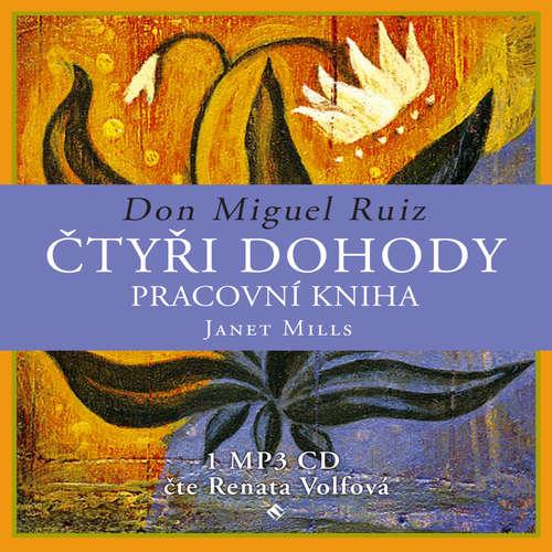 Audiokniha Čtyři dohody – pracovní kniha - Don Miguel Ruiz - Renata Volfová
