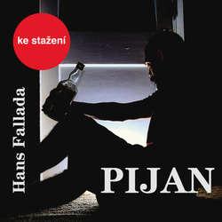 Audiokniha Pijan - Hans Fallada - Pavel Soukup