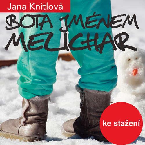 Audiokniha Bota jménem Melichar - Jana Knitlová - Vladimír Brabec