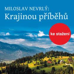 Audiokniha Krajinou příběhů - četba z Knihy o Jizerských horách - Miloslav Nevrlý - Václav Helšus