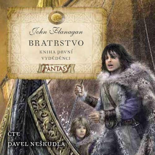 Audiokniha Bratrstvo Kniha první - Vyděděnci - John Flanagan - Pavel Neškudla