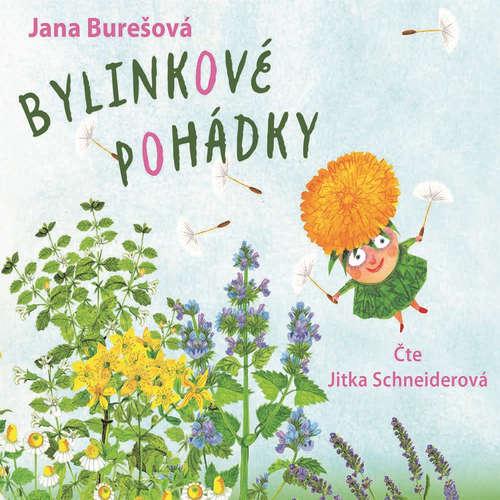 Audiokniha Bylinkové pohádky - Jana Burešová - Jitka Schneiderová
