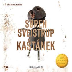 Audiokniha Kaštánek - Soren Sveistrup - Zuzana Kajnarová