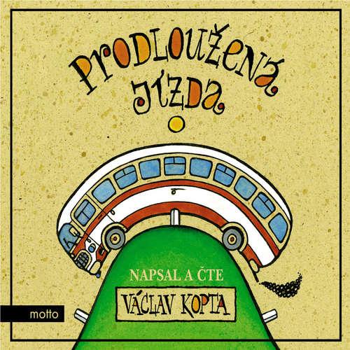 Audiokniha Prodloužená jízda - Václav Kopta - Václav Kopta