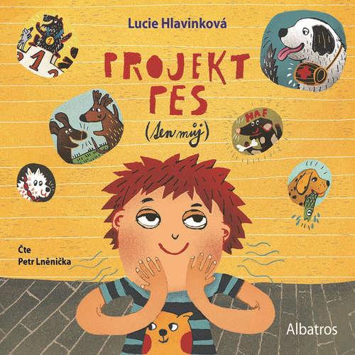 Audiokniha Projekt pes (ten můj) - Lucie Hlavinková - Petr Lněnička