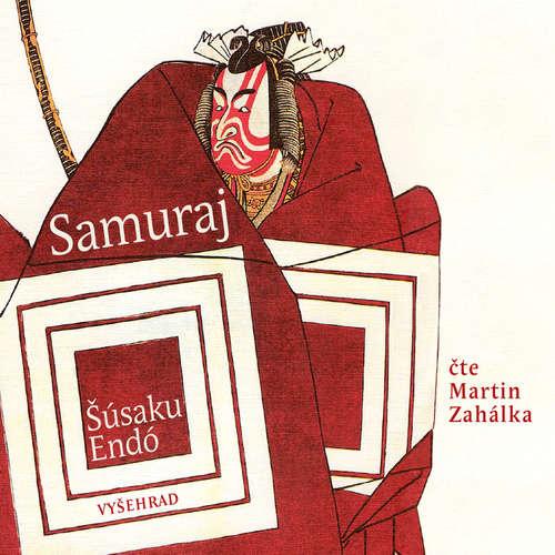 Audiokniha Samuraj - Šúsaku Endó - Martin Zahálka