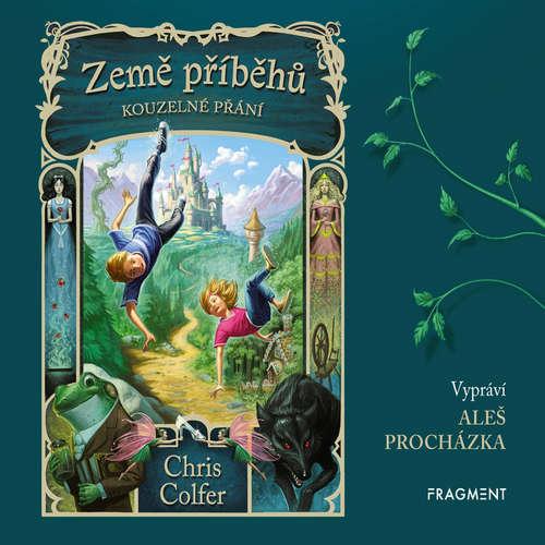 Audiokniha Země příběhů - Kouzelné přání - Chris Colfer - Aleš Procházka