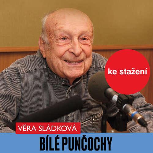 Audiokniha Bílé punčochy - Věra Sládková - Jiří Tomek