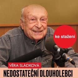 Audiokniha Nedostateční dlouholebci - Věra Sládková - Stanislav Zindulka