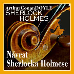 Audiokniha Návrat Sherlocka Holmese (komplet) - Arthur Conan Doyle - Václav Knop