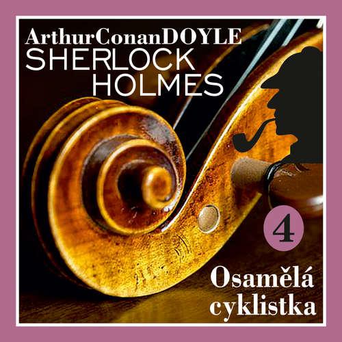 Audiokniha Návrat Sherlocka Holmese 4 - Osamělá cyklistka - Arthur Conan Doyle - Václav Knop