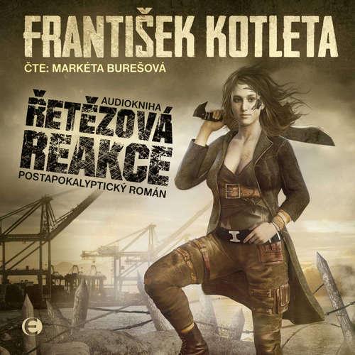 Audiokniha Řetězová reakce - František Kotleta - Markéta Burešová