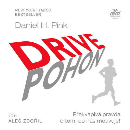 Audiokniha Drive / Pohon - Daniel H. Pink - Aleš Zbořil