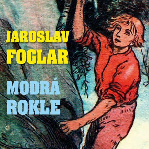Audiokniha Modrá rokle - Jaroslav Foglar - Alfred Strejček