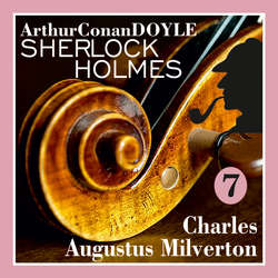 Audiokniha Návrat Sherlocka Holmese 7 - Charles Augustus Milverton - Arthur Conan Doyle - Václav Knop