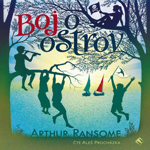 Audiokniha Boj o ostrov - Arthur Ransome - Aleš Procházka