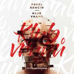 Audiokniha Klub vrahů - Pavel Renčín - Jan Plouhar