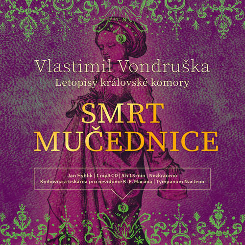 Audiokniha Smrt mučednice - Vlastimil Vondruška - Jan Hyhlík