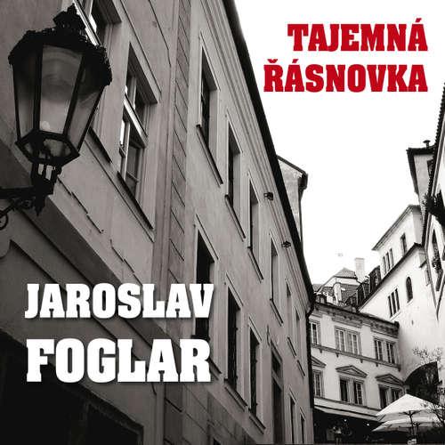 Audiokniha Tajemná Řásnovka - Jaroslav Foglar - Alfred Strejček