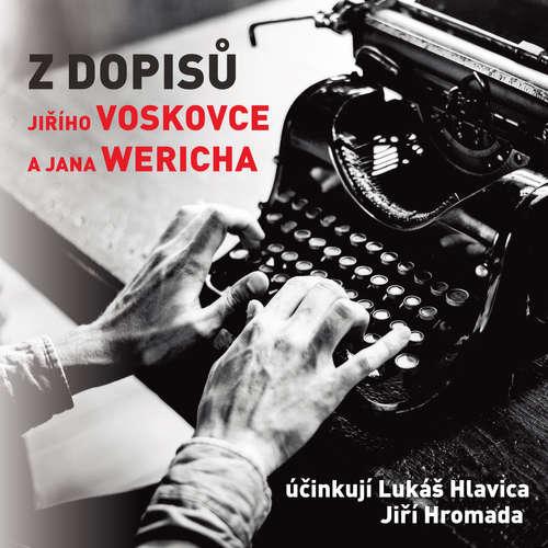 Audiokniha Z dopisů Jiřího Voskovce a Jana Wericha - Jiří Kamen - Lukáš Hlavica