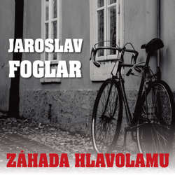Audiokniha Záhada hlavolamu - Jaroslav Foglar - Ondřej Kepka
