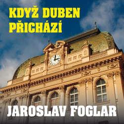 Audiokniha Když duben přichází - Jaroslav Foglar - Ondřej Kepka