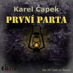 Audiokniha První parta - Karel Čapek - Jiří Gabryš Bauer