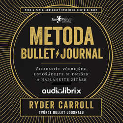Metoda Bullet Journal - Ryder Carroll (Audiokniha)