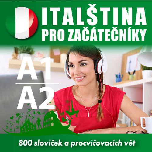 Audiokniha Italština pro začátečníky A1, A2 - Tomáš Dvořáček - Rôzni Interpreti