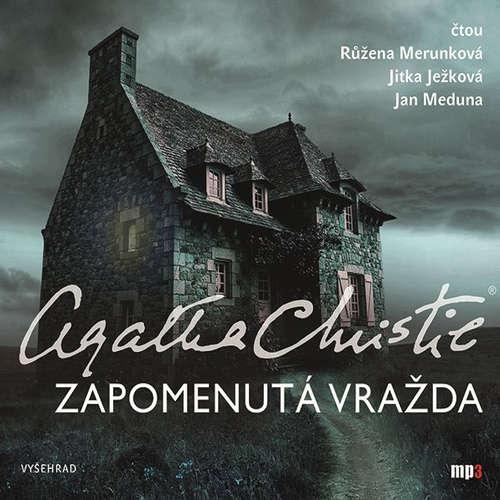 Audiokniha Zapomenutá vražda - Agatha Christie - Růžena Merunková