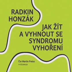 Audiokniha Jak žít a vyhnout se syndromu vyhoření - Radkin Honzák - Martin Preiss