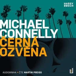 Audiokniha Černá ozvěna - Michael Connelly - Martin Preiss