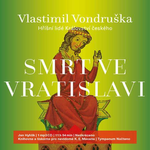 Audiokniha Smrt ve Vratislavi - Vlastimil Vondruška - Jan Hyhlík