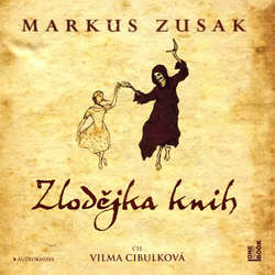 Audiokniha Zlodějka knih - Markus Zusak - Vilma Cibulková