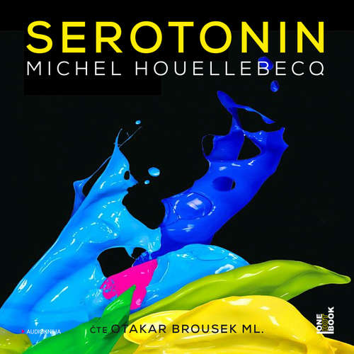 Audiokniha Serotonin - Michel Houellebecq - Otakar Brousek ml.