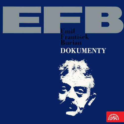 Audiokniha E.F.Dokumenty - Emil František Burian - Marie Burešová