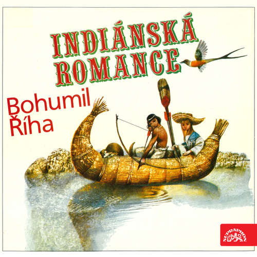 Audiokniha Indiánská romance - Bohumil Říha - Luděk Munzar