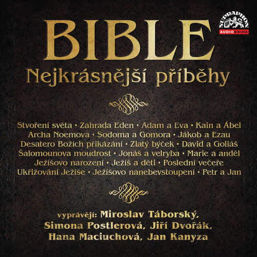 Audiokniha Bible - Nejkrásnější příběhy -  Bible - Jiří Dvořák