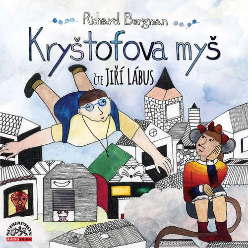 Audiokniha Kryštofova myš - Richard Bergman - Jiří Lábus
