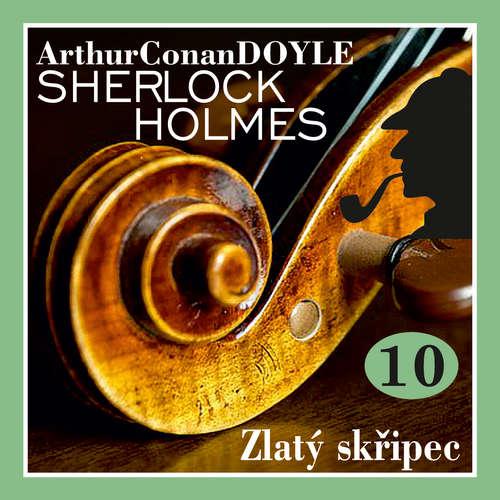 Návrat Sherlocka Holmese 10 - Zlatý skřipec
