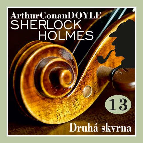 Audiokniha Návrat Sherlocka Holmese 13 - Druhá skvrna - Arthur Conan Doyle - Václav Knop