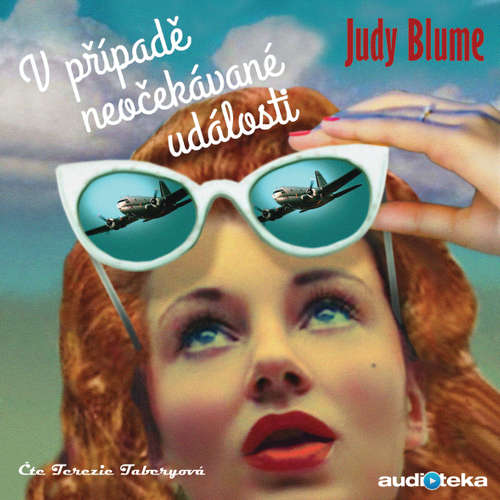 Audiokniha V případě neočekávané události - Judy Blumeová - Terezie Taberyová