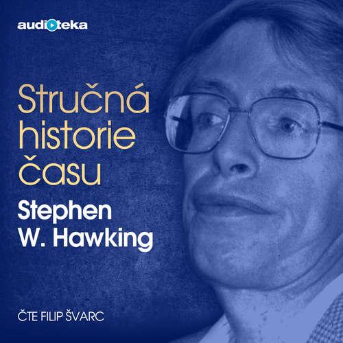 Audiokniha Stručná historie času - Stephen Hawking - Filip Švarc