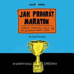 Audiokniha Jak prohrát maraton - Joel Cohen - David Novotný