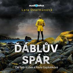 Audiokniha Ďáblův spár - Lara Dearman - Petr Kubes