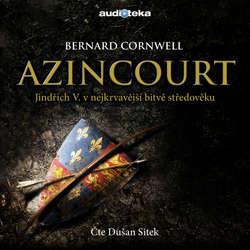 Audiokniha Azincourt - Bernard Cornwell - Dušan Sitek